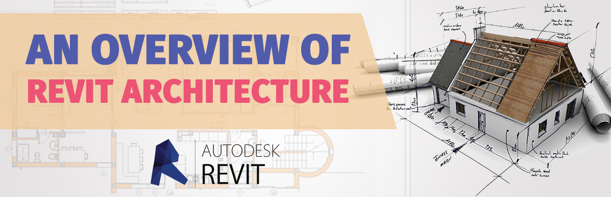 Revit Overview